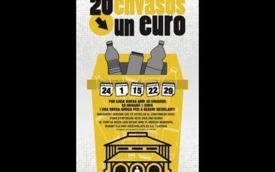 CAMPANYA RECICLATGE: 1 EUROS PER CADA 20 ENVASOS